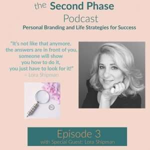From Broke to Thriving Entrepreneur. The second phase podcast graphic is a pink square with a photo of Lora Shipman and a quote from the podcast episode. Lora has long hair parted from right to left. She is resting her chin on her palm and smiling while wearing a black v-neck top.