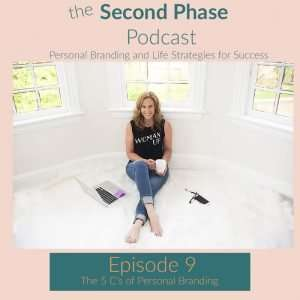 The 5 C's of personal branding for the second phase. Podcast graphic with Robyn sitting on the floor on a white rug.
