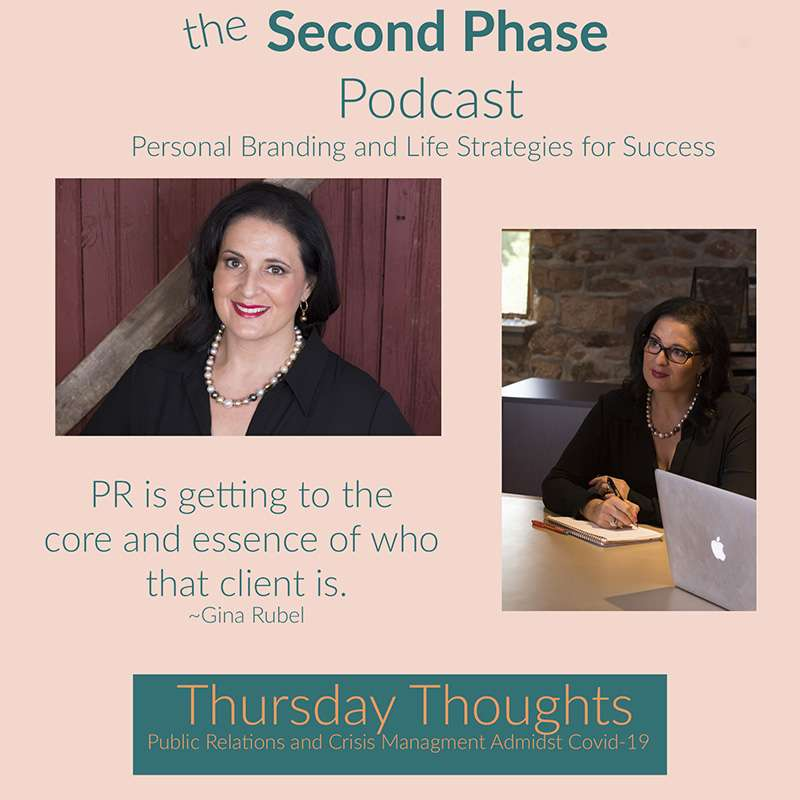 Gina Rubel is a public relations and crisis planning expert. I interviewed her on The Second Phase podcast. On the graphic I have two images of Gina, one smiling and looking at the camera and the other looking off to the side speaking to someone.
