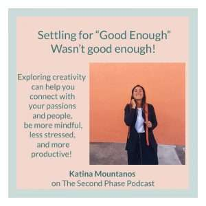 """Katina Mountanos of """"On Adulting"""" is all smiles as she tells us about her journey with realizing setting for good enough isn't an option. She also shared her wisdom on creativity and how exploring it can help with so many aspects of our lives."""