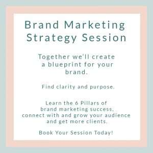 Brand marketing strategy session, together we'll create a blueprint of your brand, you'll find clarity and purpose, and learn the six pillars of brand marketing success