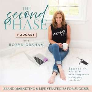 The Second Phase Podcast Graphic with robyn sitting on the white rug with her white coffee mug and the episode number and title on the bottom right, episode 35, what to do when comparison is dragging you down.