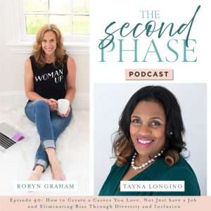 Tayna Longino interviewed on The Second Phase Podcast to discuss finding a career not just a job and eliminating bias through diversity and inclusion. Tayna is pictured in the lower right corder of the podcast graphic wearing a green dress and a pearl necklace and smiling.