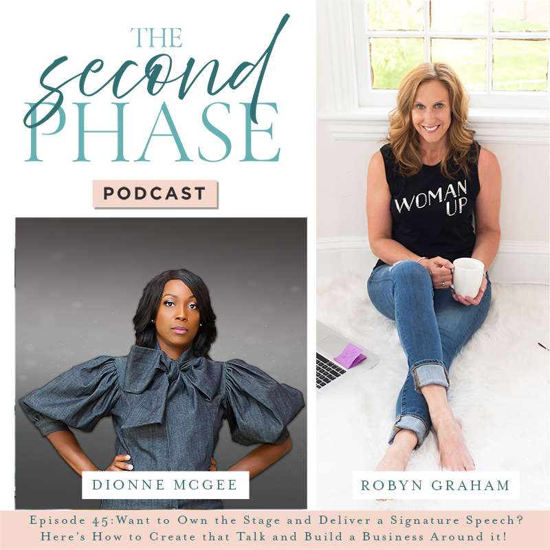 Dionne McGee joined Robyn Graham on The Second Phase Podcast to talk about creating your signature speech. On the graphic Dionne's photo is on the bottom left hand corner under the podcast logo. She is an beautiful black woman wearing a denim dress with puffy sleeves and a big bow around the neck. Robyn's photo is on the right. She is wearing jeans and a black tee sitting on a white fuzzy rug with her coffee cup.