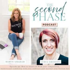 Lydia Grossov interviewed on The Second Phase Podcast and shared how to build brand credibility. Lydia is pictured on the bottom right hand corner of the graphic facing the camera, smiling, and wearing a black v-neck top, big necklace and has reddish pink short hair parted on the right.