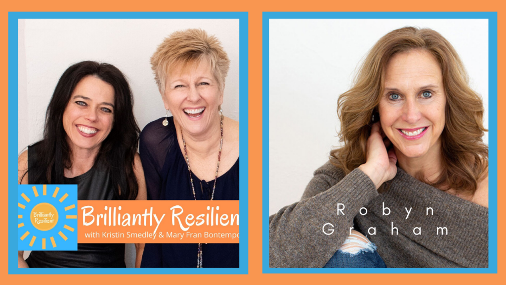This is the graphic used for my interview on Brilliantly Resilient. My headshot wearing a green off the shoulder sweater is on the right and kristin smedley and mary fran bontempo are featured together on the left with their brilliantly resilient logo