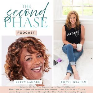 Betty LaMarr interviewed on The Second Phase Podcast to share her journey from corporate IT sales to becoming an entrepreneur and building a mentorships program. On the podcast graphic Betty is featured on the bottom left hand corner under the logo and is wearing a white blouse and smiling a huge smile.